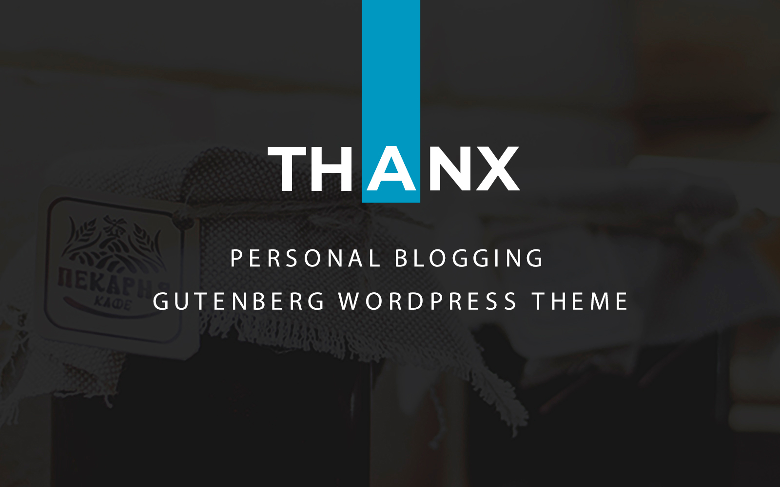 Thanx - Gutenberg WordPress Theme